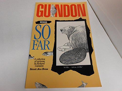Guindon: Michigan So Far: Guindon, Richard
