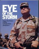 9780937247228: Eye of the Storm - Images of the Persian Gulf War