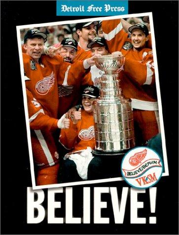 9780937247273: Believe!