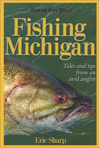 9780937247402: Fishing Michigan