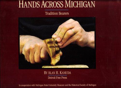 Hands Across Michigan Tradition Bearers: Kamuda, Alan R.