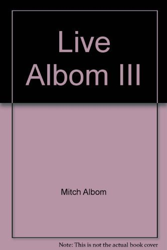 Live Albom III: Gone to the Dogs: Mitch Albom