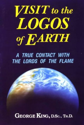9780937249116: Visit to the Logos of Earth: A True Contact with the Lords of the Flame