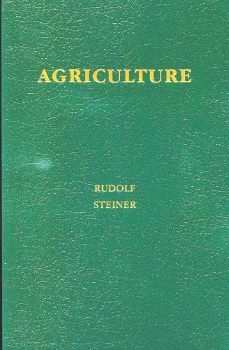 9780937250358: Agriculture: Spiritual Foundations for the Renewal of Agriculture