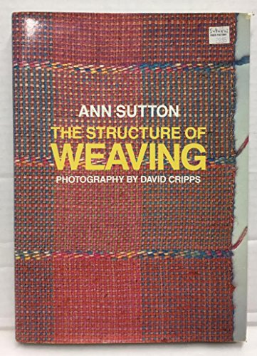 9780937274088: The Structure of Weaving