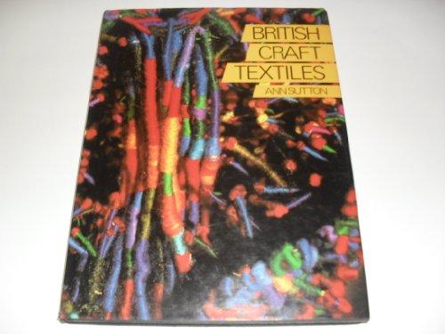 9780937274255: British Craft Textiles