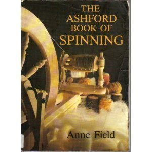 9780937274316: The Ashford book of spinning