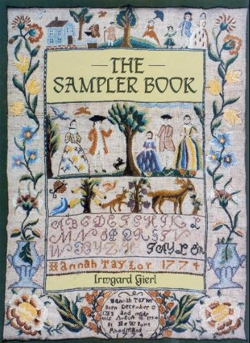 9780937274323: The sampler book: Old samplers from museums and private collections