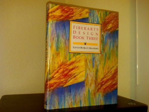 Fiberarts Design: Book Three