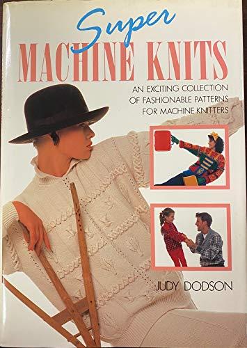9780937274453: Super machine knits