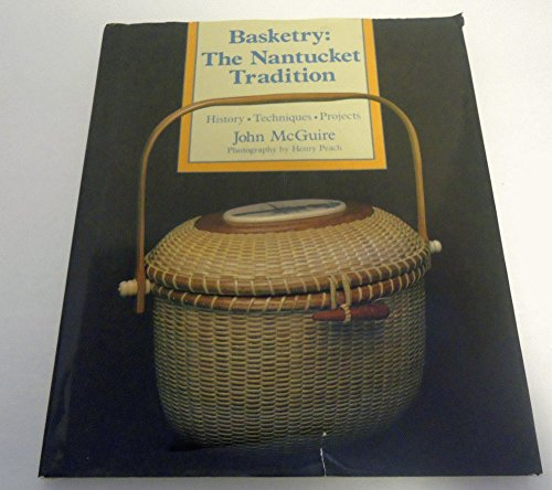 9780937274507: Basketry: The Nantucket Tradition