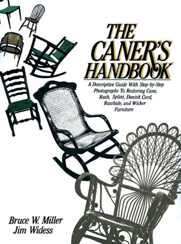 9780937274606: The Caner's Handbook: A Descriptive Guide With Step-By-Step Photographs for Restoring Cane, Rush, Splint, Danish Cord, Rawhide and Wicker Furniture