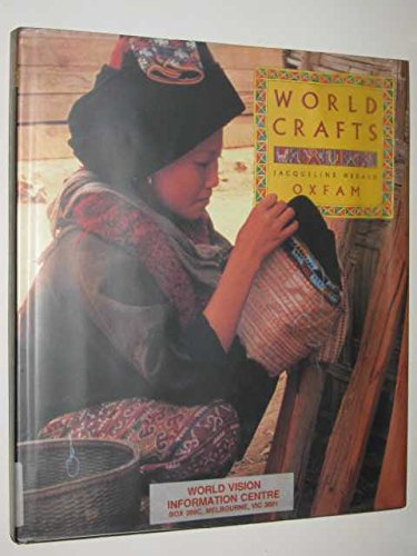 World Crafts: A Celebration of Designs and Skills (9780937274668) by Jacqueline Herald