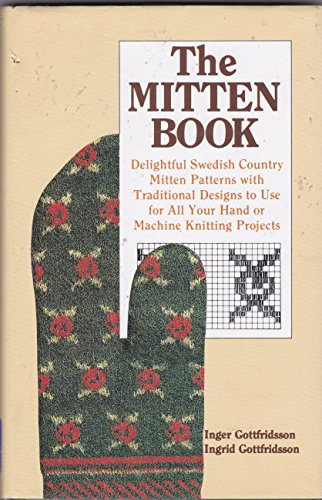 The Mitten Book: Inger Gottfridsson, Ingrid