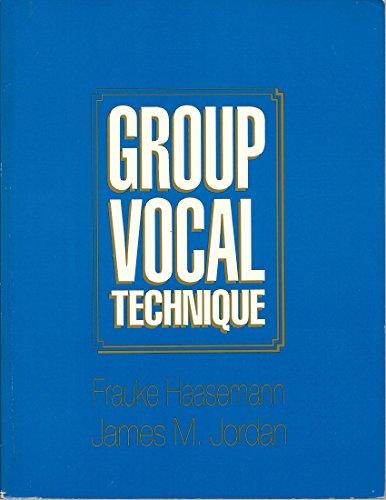 9780937276112: Group Vocal Technique