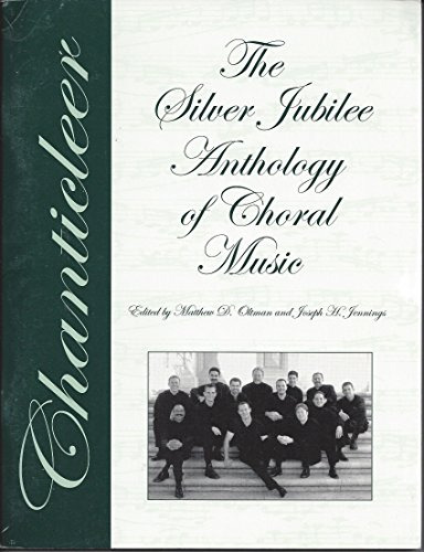 9780937276280: Chanticleer silver jubilee anthology