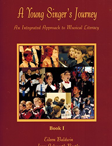9780937276358: A YOUNG SINGER'S JOURNEY: AN INTEGRATED APPROACH TO MUSICAL LITERACY