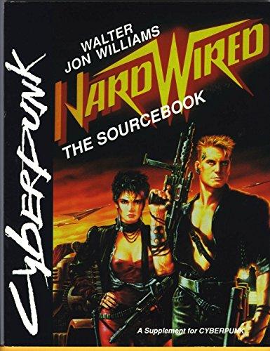 9780937279076: Hardwired: The Sourcebook (Cyberpunk)