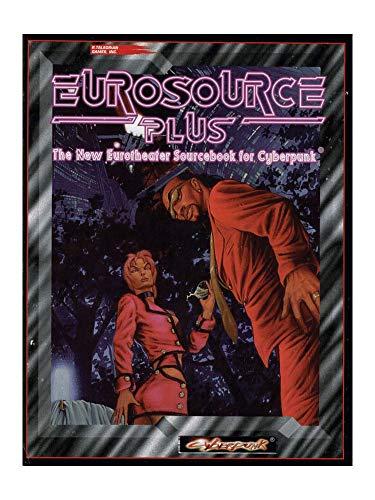 9780937279670: Eurosource Plus (Cyberpunk RPG)