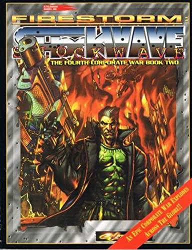 9780937279854: Firestorm: Shockwave - The Fourth Corporate War Book Two (Cyberpunk)