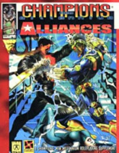 Champions: New Millennium Alliances. Role-playing Supplement: Eric Burnham and others