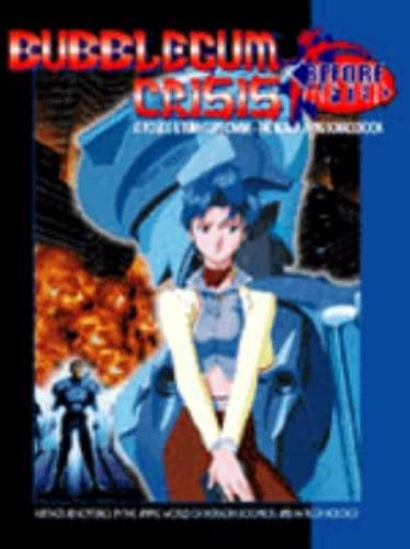 9780937279922: Bubblegum Crisis: Before & After