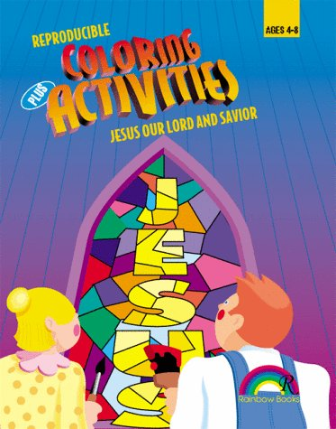 9780937282175: COLORING + ACTIVITIES--JESUS OUR LORD AND SAVIOR (Coloring Plus Activities)
