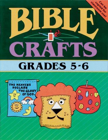 9780937282298: BIBLE CRAFTS -- GRADES 5 & 6