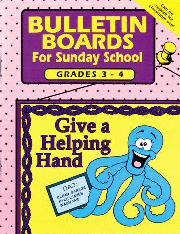 9780937282403: BULLETIN BOARDS FOR SUNDAY SCHOOL -- GRADES 3 & 4
