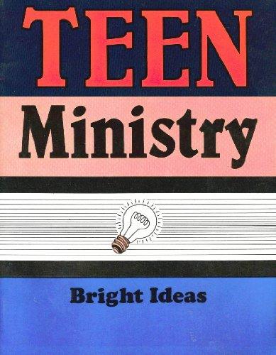 9780937282823: Teen Ministry (Bright Ideas)
