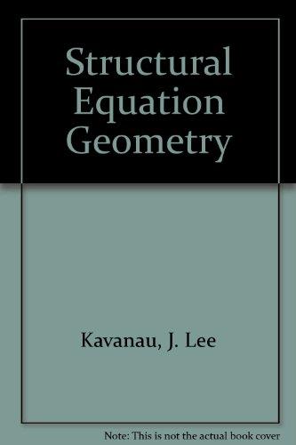 Structural Equation Geometry: J. Lee Kavanau