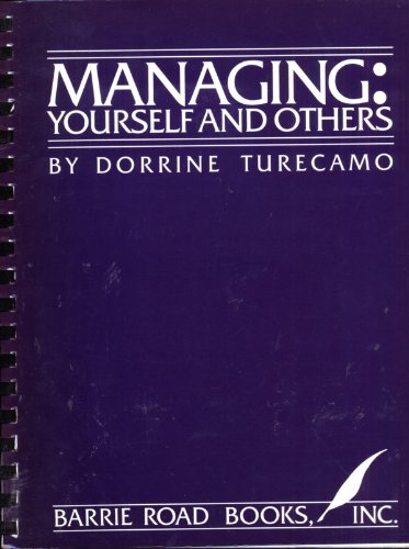 9780937293003: Managing: Yourself and Others