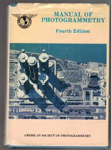 Manual of Photogrammetry (4th Ed.): Slama, Chester C.