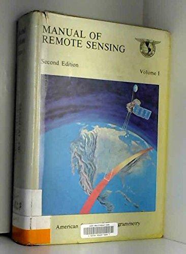 Manual of Remote Sensing: Colwell, Robert N.