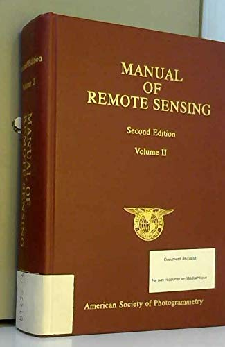 Manual of Remote Sensing, Volume Two: Interpretation and Applications, 2nd Edition: Colwell, Robert...