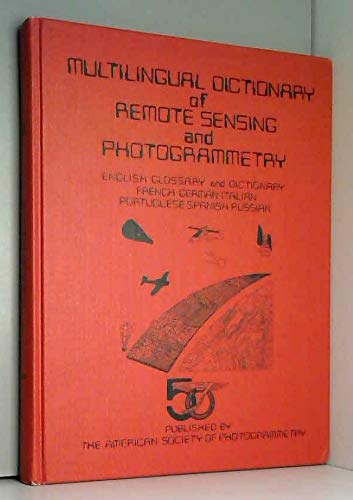 9780937294468: Multilingual Dictionary of Remote Sensing and Photogrammetry (English and Multilingual Edition)