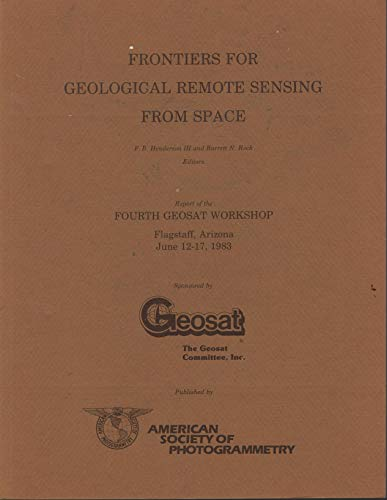 Frontiers for Geological Remote Sensing from Space: Henderson, F.