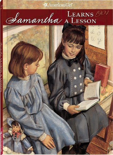 9780937295137: Samantha Learns a Lesson (American Girl: Samantha, 1904)