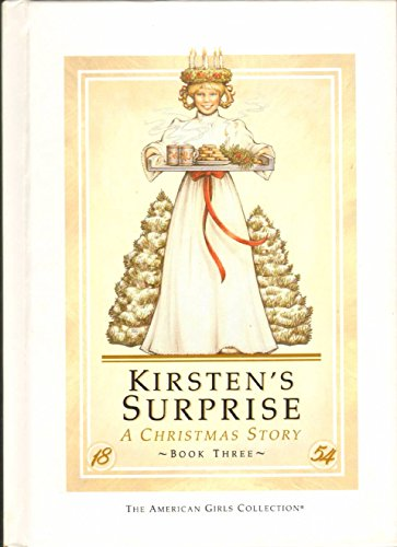 9780937295182: Kirsten's surprise: A Christmas story (The American girls collection)