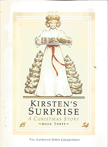 9780937295199: Kirsten's Surprise (American Girl Collection)