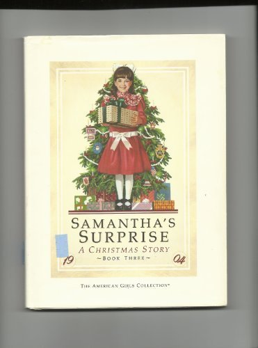 Samantha's surprise: A Christmas story (The American: Maxine Schur