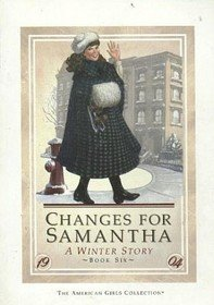 Changes for Samantha: A winter story (The: Valerie Tripp