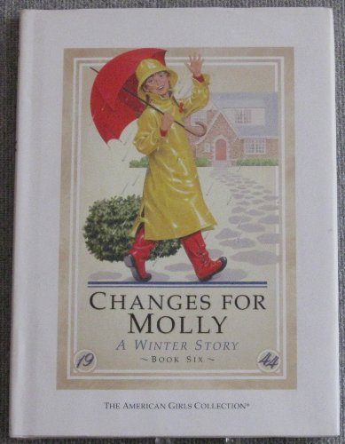 9780937295489: Changes for Molly: A winter story (The American girls collection)