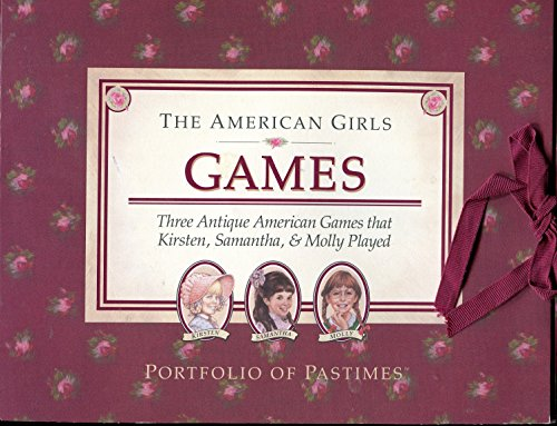 The American Girls: Games (Portfolio of Pastimes) (0937295612) by Jeanne Thieme