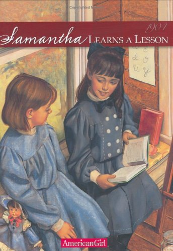 9780937295830: Samantha Learns a Lesson: A School Story (American Girl Collection)