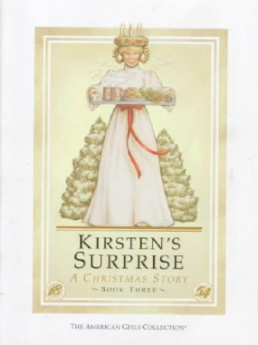 9780937295854: Kirsten's Surprise: A Christmas Story (American Girl Collection)