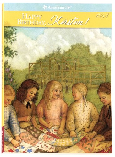 9780937295885: Happy Birthday, Kirsten: A Springtime Story (American Girl Collection)