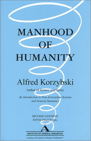 9780937298008: Manhood of Humanity: The Science and Art of Human Engineering (Classic Reprint)