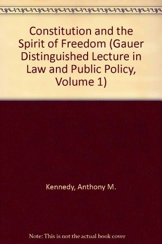 9780937299227: Constitution and the Spirit of Freedom (Gauer Distinguished Lecture in Law and Public Policy, Volume 1)