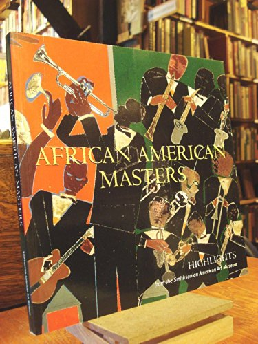 9780937311554: African American Masters: Highlights from the Smithsonian American Art Museum
